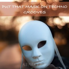 Various Artists: Put That Mask on Techno Grooves