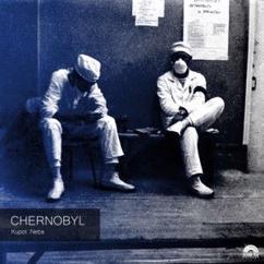 Kupol Neba: Chernobyl
