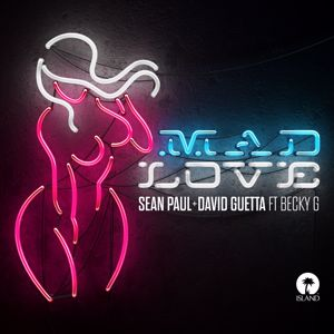 Sean Paul, David Guetta: Mad Love
