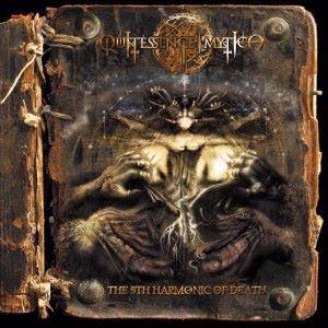 Quintessence Mystica: The 5th Harmonic of Death