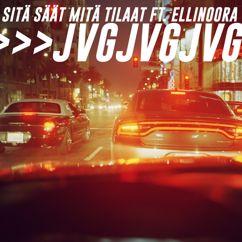 JVG: Sitä säät mitä tilaat (feat. Ellinoora)