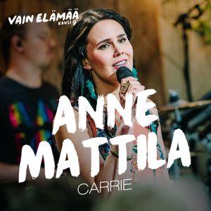 Anne Mattila: Carrie (Vain elämää kausi 9)