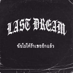Last Dream: Chan Mai Dai Rak Thur Ik Leaw