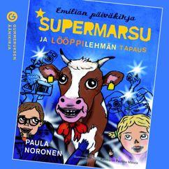 Paula Noronen: Supermarsu ja lööppilehmän tapaus