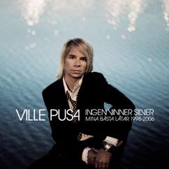 Ville Pusa: Ingen vinner silver (Mina bästa låtar 1998-2006)