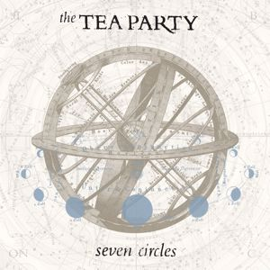 The Tea Party: Seven Circles