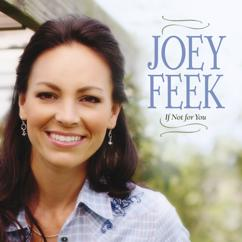 Joey Feek: Strong Enough To Cry