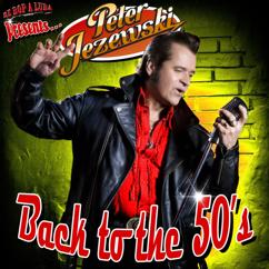 Peter Jezewski: Back To The 50's