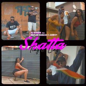 DJ M'Rick feat. Maylan Manaza & Jahboy: Shatta Ting a Ling