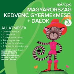 Various Artists: Magyarország Kedvenc Gyermekmeséi + Dalok 3. (Állatmesék)