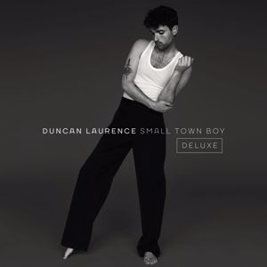 Duncan Laurence: Small Town Boy (Deluxe)