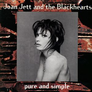 Joan Jett & The Blackhearts: Pure and Simple