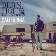 Bernhoft, The Fashion Bruises: California