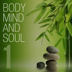 Various Artists: Body Mind and Soul, Vol. 1