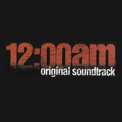 Various Artists: 12:00am (Original Motion Picture Soundtrack)