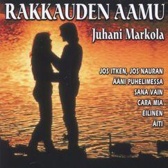 Juhani Markola: Rakkauden aamu