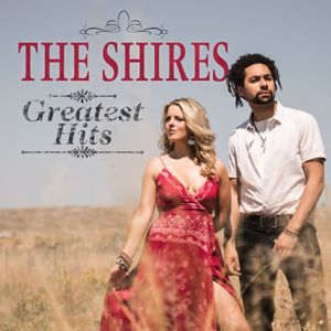 The Shires: Greatest Hits