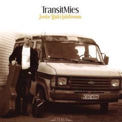 Jouko Mäki-Lohiluoma: Transitmies