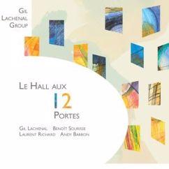 Gil Lachenal, Benoît Sourisse, Laurent Richard & Andy Barron: Le hall aux 12 portes