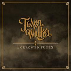 Jason Walker: Borrowed Tunes