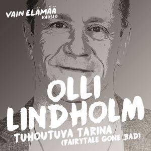 Olli Lindholm: Tuhoutuva tarina (Fairytale Gone Bad)