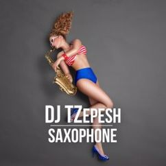 DJ Tzepesh: Saxophone