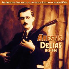 Anestis Delias: Rast Neva Manes (Monon Ego Genithika Amartolos)