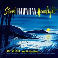 Ray Kinney and His Hawaiians: Sweet Hawaiian Moonlight