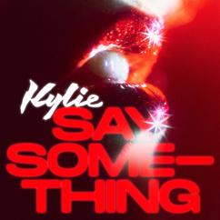 Kylie Minogue: Say Something