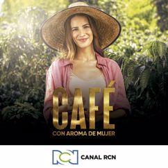 Canal RCN: Café con Aroma de Mujer