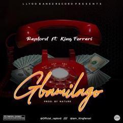 Raplord feat. King Ferrari: Gbamilago