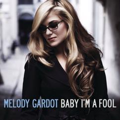 Melody Gardot: Baby I'm A Fool