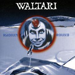 Waltari: Radium Round