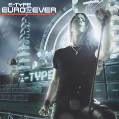 E-Type: Euro IV Ever
