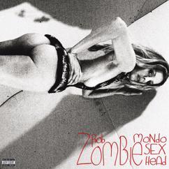 Rob Zombie: Mondo Sex Head (Deluxe)