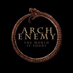 Arch Enemy: The World Is Yours