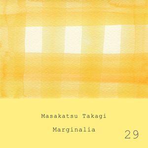 Masakatsu Takagi: Marginalia #29