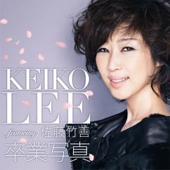 KEIKO LEE feat. Chikuzen Sato: Sotsugyo Shashin
