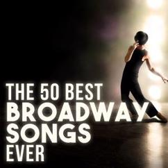 Various Artists: The 50 Best Broadway Songs Ever