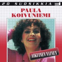 Paula Koivuniemi: 20 Suosikkia / Aikuinen nainen