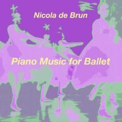 Nicola de Brun: Piano Music for Ballet No. 1, Exercise A: Adagio
