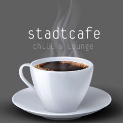 Various Artists: Stadtcafe: Chill & Lounge Essentials