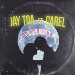 Jaytoa feat. Carel: Propuesta