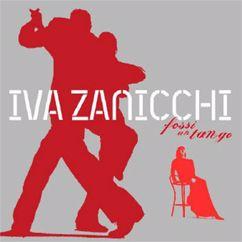 Iva Zanicchi: Fossi un tango