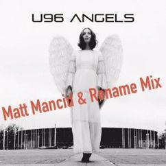 U96 feat. Terri B!: Angels (Matt Mancid & Rename Mix)