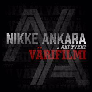 Nikke Ankara: Värifilmi