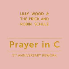 Lilly Wood & The Prick, Robin Schulz: Prayer in C (VIP Remix)