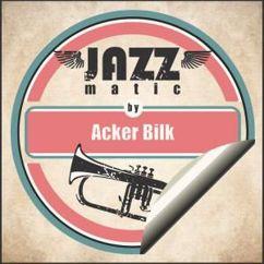 Acker Bilk: Jazzmatic by Acker Bilk