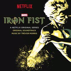 Trevor Morris: Iron Fist (Original Soundtrack)