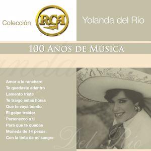 Yolanda del Río: RCA 100 Anos De Musica - Segunda Parte